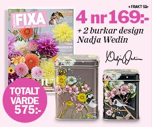 Allt om Trädgård FIXA - 4 nummer av Fixa för 169 kronor + två burkar design Nadja Wedin Återbäring