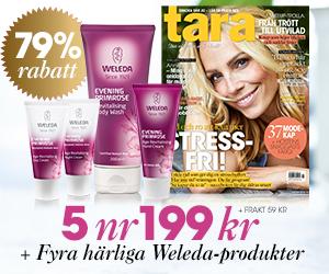 Tara - 5 nr + fyra härliga Weleda-produkter Rabatt / Återbäring